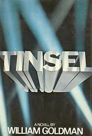 Tinsel: A novel