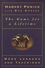 The Game for a Lifetime: More Lessons and Teachings