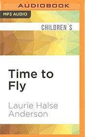 Time to Fly (Vet Volunteers)