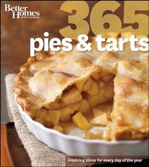 Better Homes & Gardens 365 Pies and Tarts