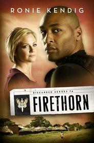 Firethorn (Discarded Heroes, Bk 4)