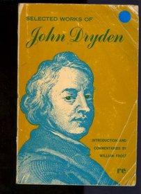 John Dryden Selected Works (Rinehart Editions)