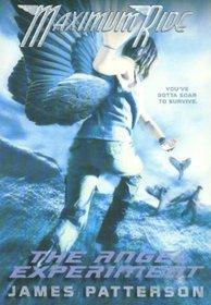 The Angel Experiment (Maximum Ride, Bk 1)