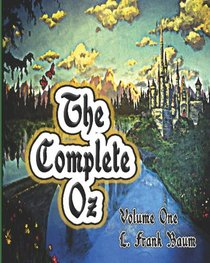 The Complete Oz : Volume 1