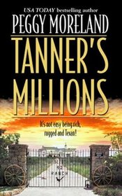 Tanner's Millions (Author Spotlight)