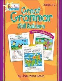 Joyful Learning: Great Grammar Skill Builders: Grades 2-3 (Grades 2-3)