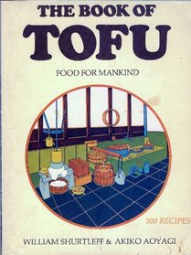 The Book of Tofu: Food for Mankind