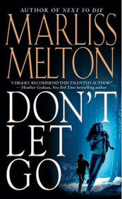 Don't Let Go (Navy SEALs Team Twelve, Bk 5)