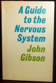 Guide to the Nervous System