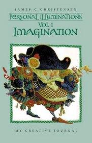 Personal Illuminations: Imagination (Personal Illuminations) (Personal Illuminations)