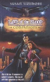 Companions (Laws of the Blood, Bk 3)