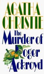 The Murder of Roger Ackroyd (Hercule Poirot, Bk 4)