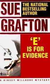 E is for Evidence (Kinsey Millhone, Bk 5)