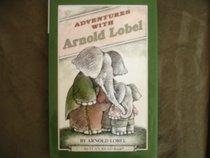 Adventures With Arnold Lobel