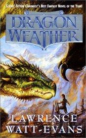 Dragon Weather (Obsidian Chronicles, Bk 1)