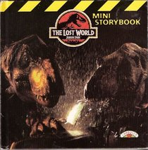 The Lost World Mini Storybook (Jurassic Park, Bk 2)