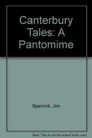Canterbury Tales: Pantomime