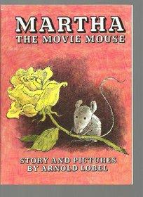 Martha: The Movie Mouse