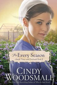 For Every Season (Amish Vines and Orchards, Bk 3)