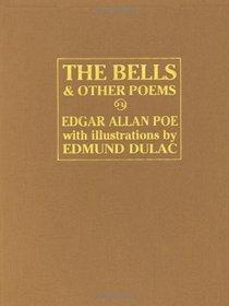 The Bells and Other Poems (Calla Editions)
