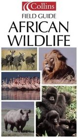 Collins Photo Guide: African Wildlife (Collins Pocket Guides)