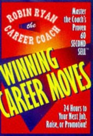 24 Hours to Your Next Job, Raise, or Promotion (Career Coach Series)