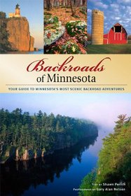 Backroads of Minnesota: Your Guide to Scenic Getaways & Adventures