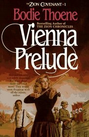 Vienna Prelude (Zion Covenant, Bk 1)