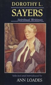 Dorothy L. Sayers: Spiritual Writings