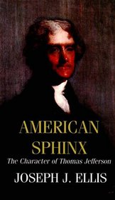 American Sphinx: The Character of Thomas Jefferson (American History Series) (Large Print)