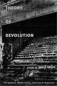 Theory of Devolution: POEMS (National Poetry Series)