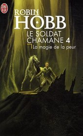 Le Soldat chamane, Tome 4 (French Edition)