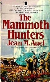 The Mammoth Hunters (Earth's Children, Bk 3)