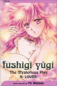 Fushigi Yugi: Lover (The Mysterious Play, Vol 9)