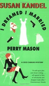 I Dreamed I Married Perry Mason (Cece Caruso, Bk 1)