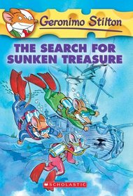 The Search for Sunken Treasure (Geronimo Stilton, Bk 25)