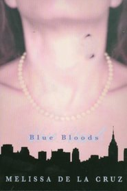 Blue Bloods (Blue Bloods, Bk 1)
