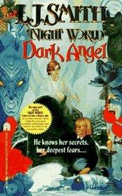 Dark Angel (Night World, Bk 4)