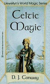 Celtic Magic (Llewellyn's World Magic)