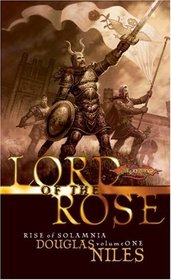 Lord of the Rose (Dragonlance: Rise of Solamnia)