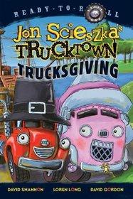 Trucksgiving (Trucktown Ready-to-Roll)