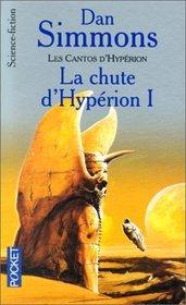Les Cantos d'Hyp�rion, tome 1 : La Chute d'Hyp�rion