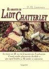 El Amante De Lady Chatterley (Clasicos Elegidos)