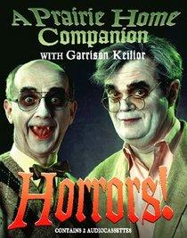 Horrors! (Prairie Home Companion) (Audio  Cassette) (Abridged)