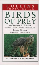 Collins Photo Guide: Birds of Prey of Britain and Europe, North Africa and the Middle East (Collins Field Guides)