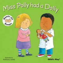 Miss Polly Had a Dolly (Hands-On Songs) (BSL) (Hands on Songs)
