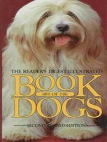 Reader's Digest Illustrated Book of Dogs