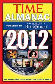 Time Almanac 2012: Powered By Encyclopaedia Britannica