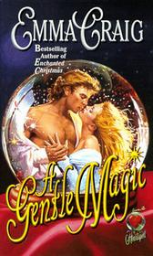 A Gentle Magic (Land of Enchantment, Bk 2)
