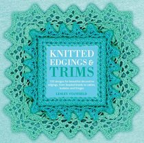 Knitted Edgings and Trims